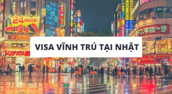 xin-visa-vinh-tru-o-nhat-ban